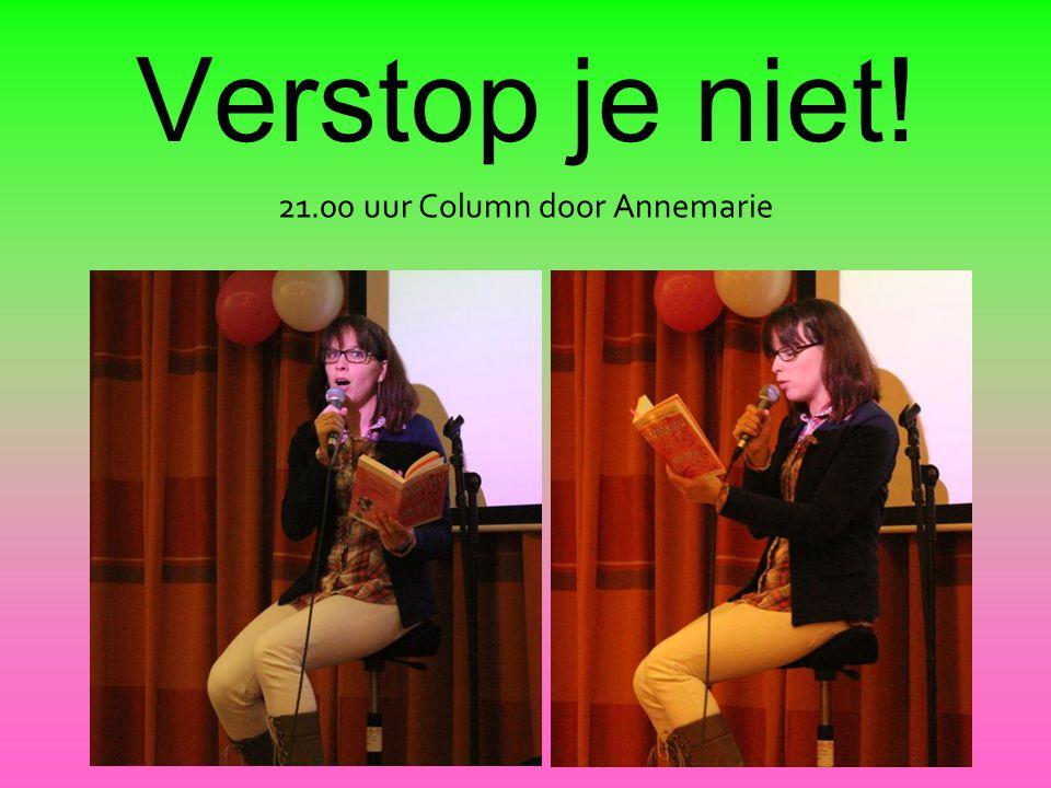 21.00 uur Column door Annemarie