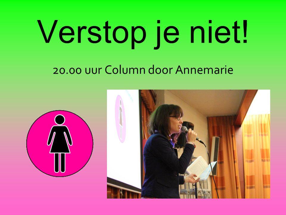 20.00 uur Column door Annemarie