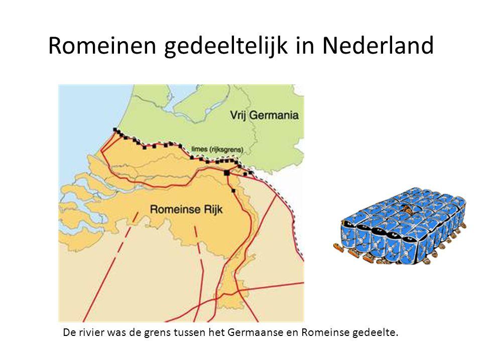 Romeinen gedeeltelijk in Nederland