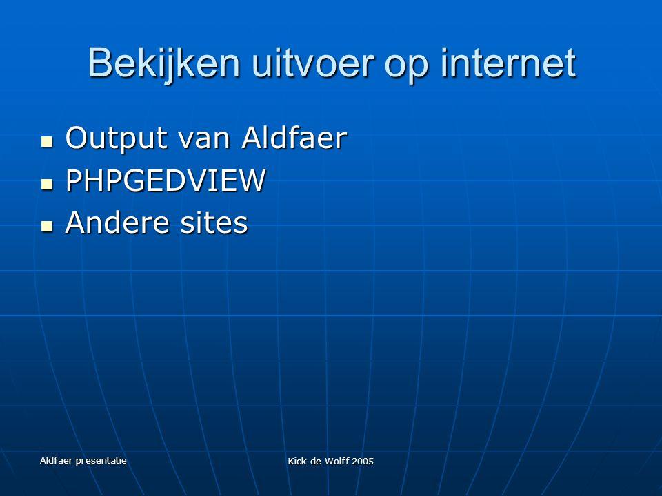 Bekijken uitvoer op internet