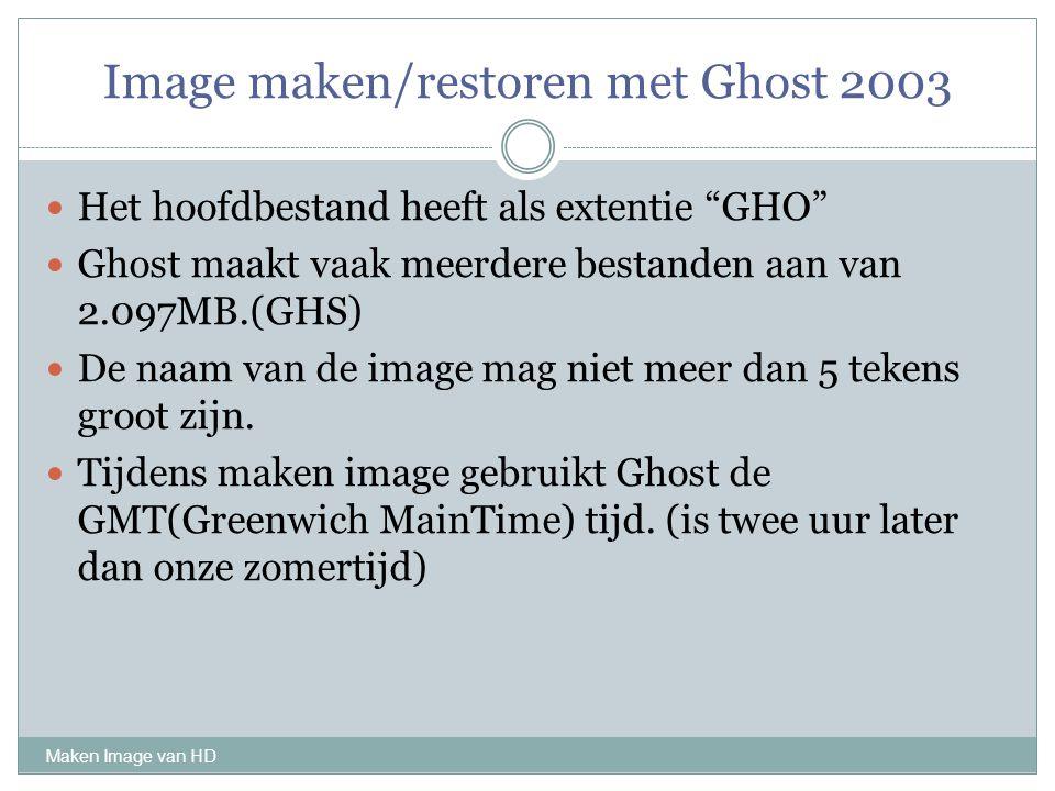 Image maken/restoren met Ghost 2003
