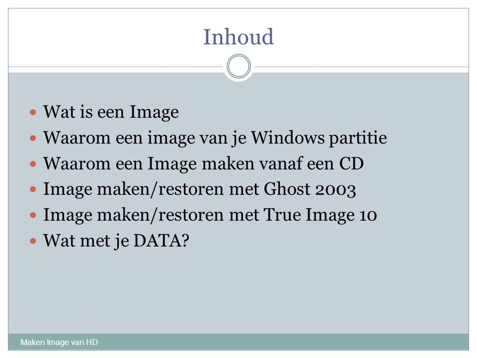 Inhoud Wat is een Image Waarom een image van je Windows partitie
