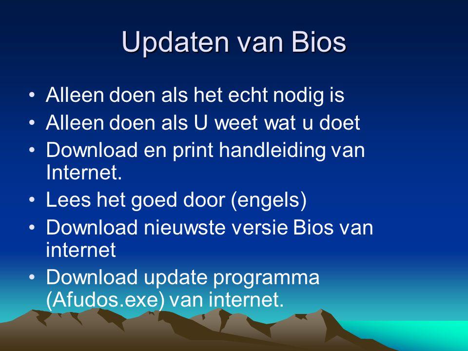 Updaten van Bios Alleen doen als het echt nodig is