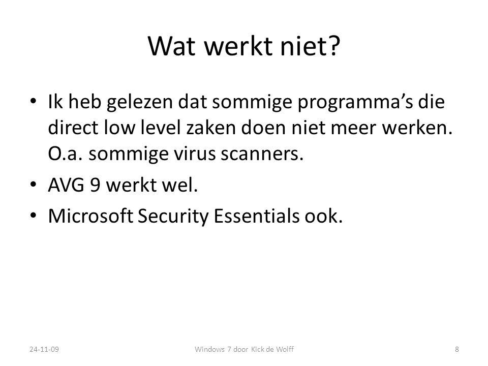 Windows 7 door Kick de Wolff