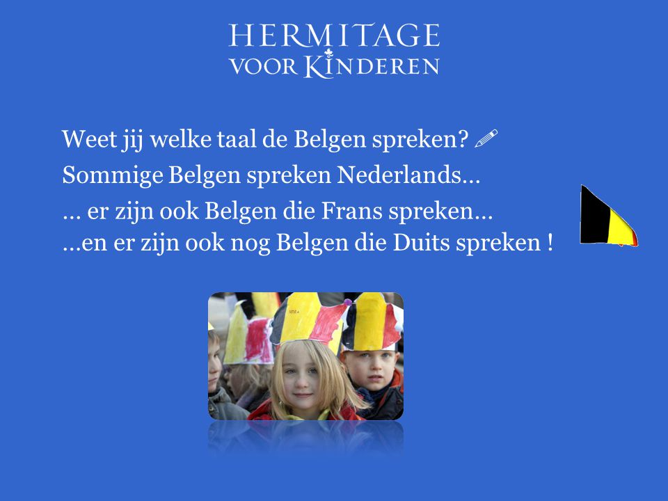 Weet jij welke taal de Belgen spreken 