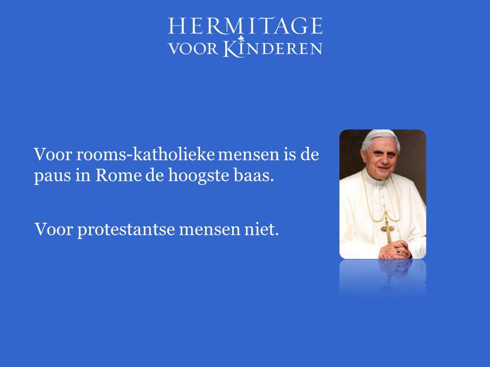 Voor rooms-katholieke mensen is de paus in Rome de hoogste baas.