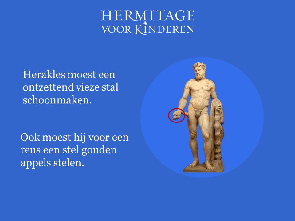 Herakles moest een ontzettend vieze stal schoonmaken.
