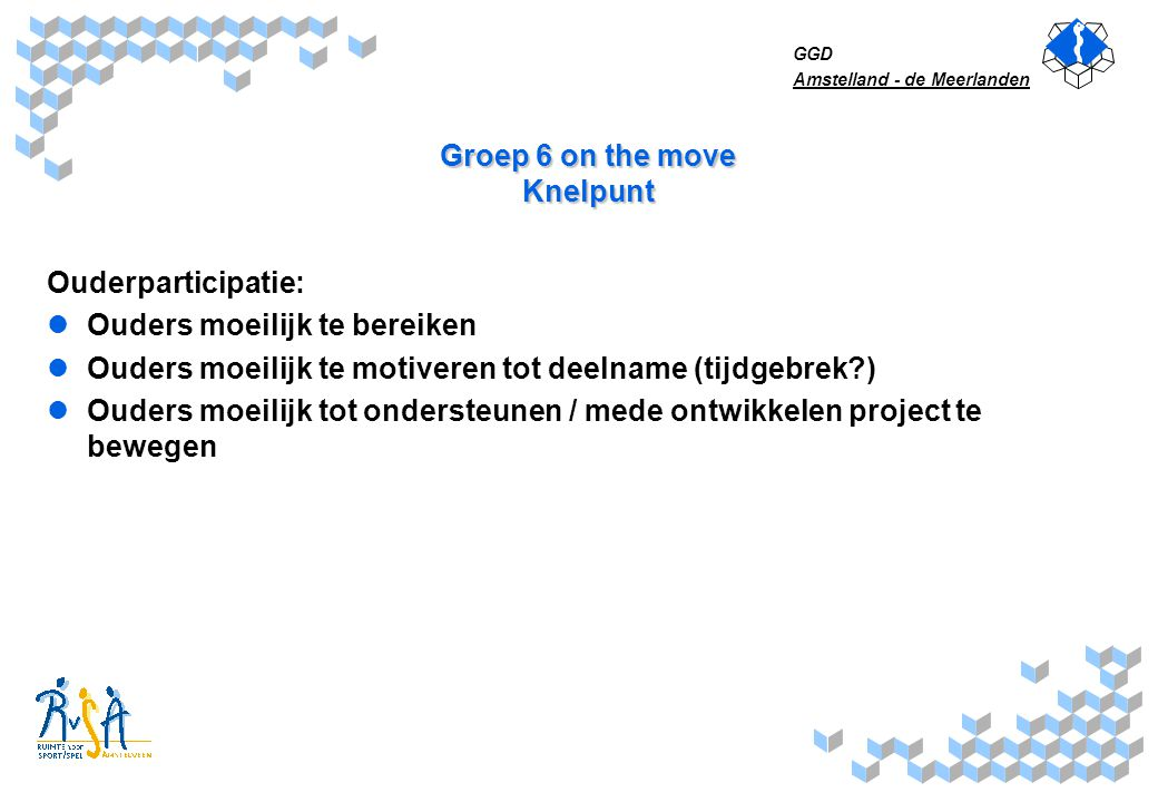 Groep 6 on the move Knelpunt