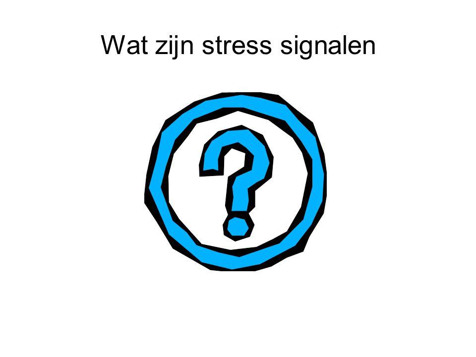 Wat zijn stress signalen