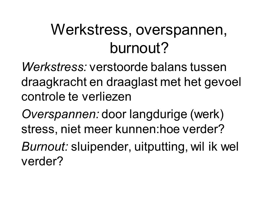 Werkstress, overspannen, burnout