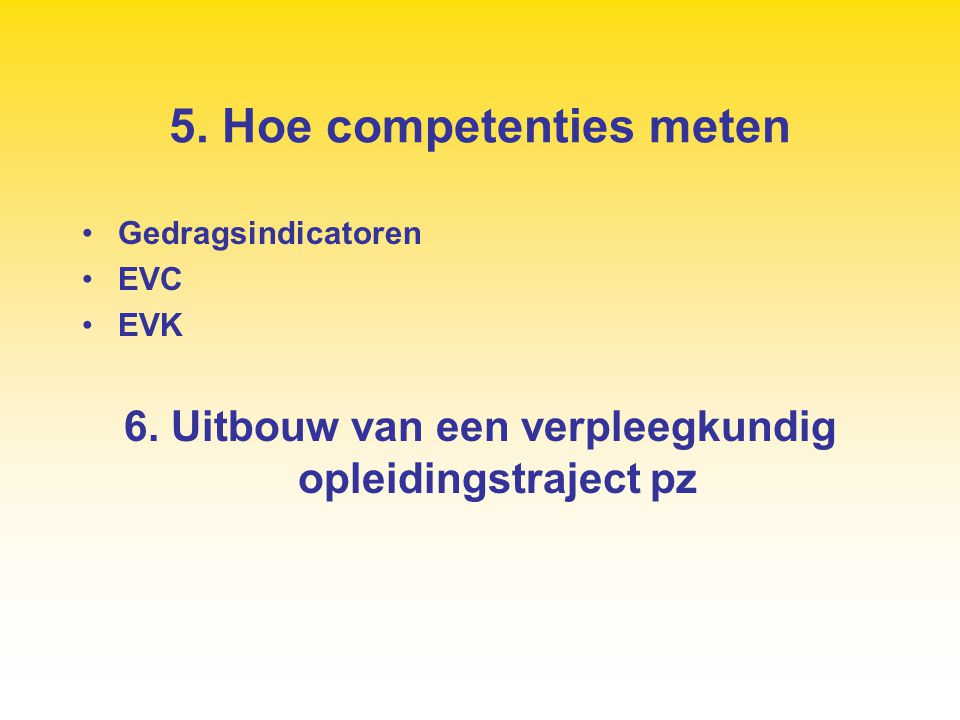 5. Hoe competenties meten