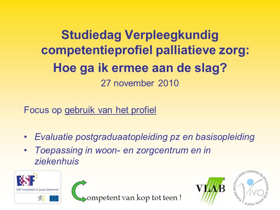 Studiedag Verpleegkundig competentieprofiel palliatieve zorg: