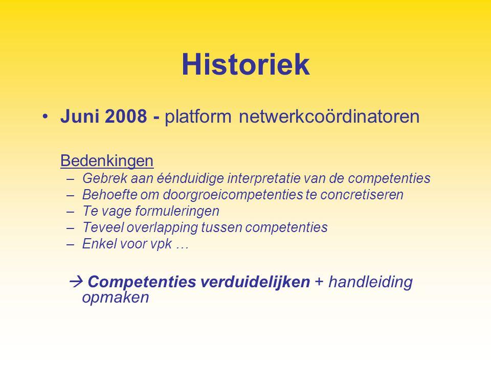 Historiek Juni 2008 - platform netwerkcoördinatoren Bedenkingen