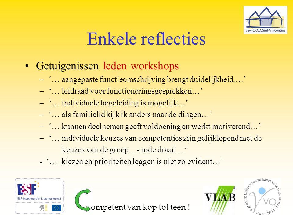 Enkele reflecties Getuigenissen leden workshops