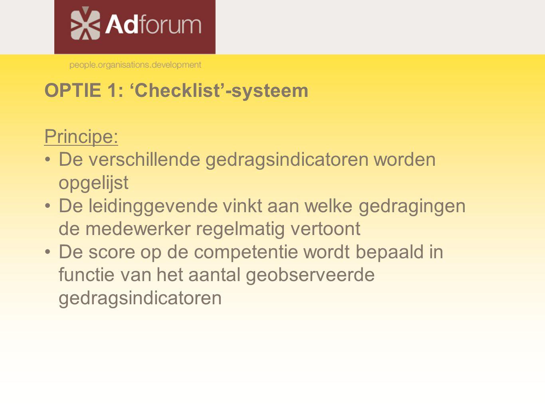 OPTIE 1: 'Checklist'-systeem