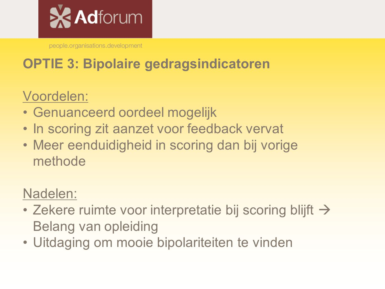 OPTIE 3: Bipolaire gedragsindicatoren