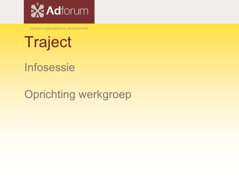 Traject Infosessie Oprichting werkgroep