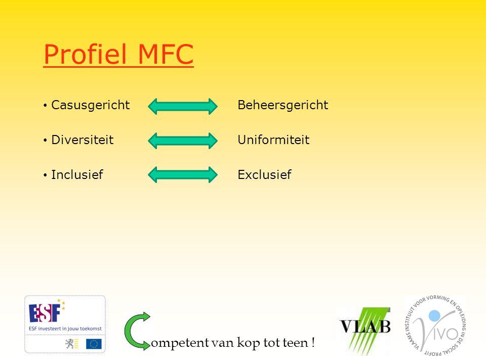 Profiel MFC ompetent van kop tot teen ! Casusgericht Beheersgericht