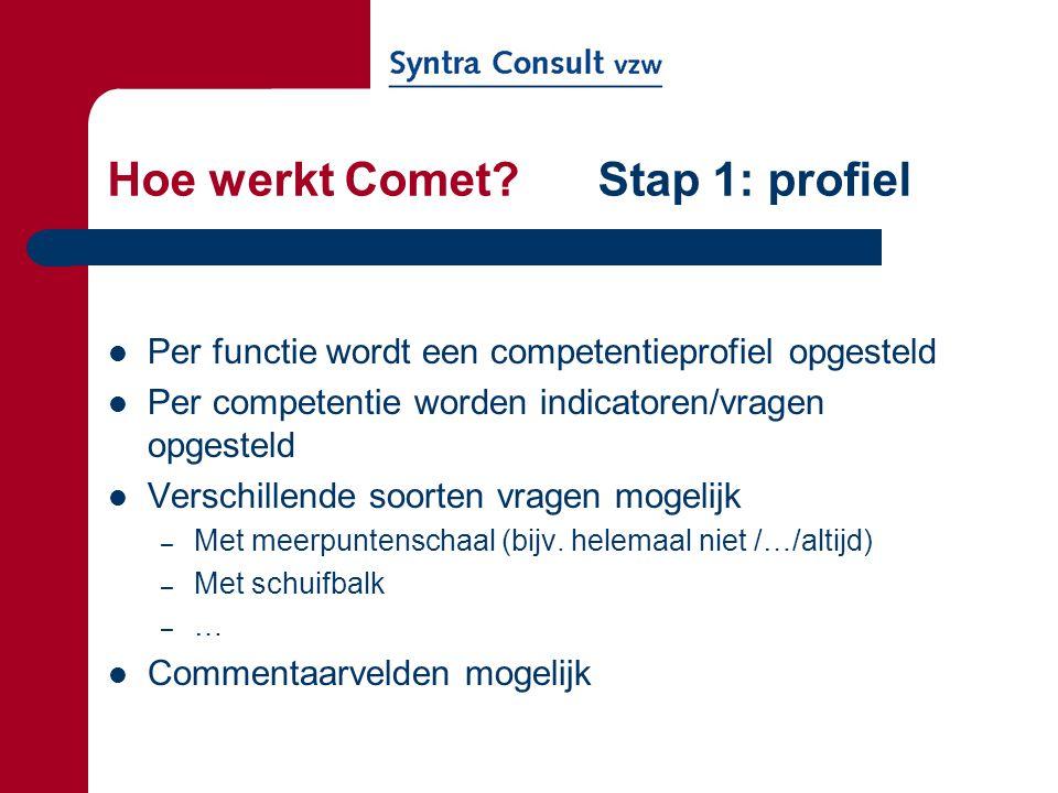 Hoe werkt Comet Stap 1: profiel