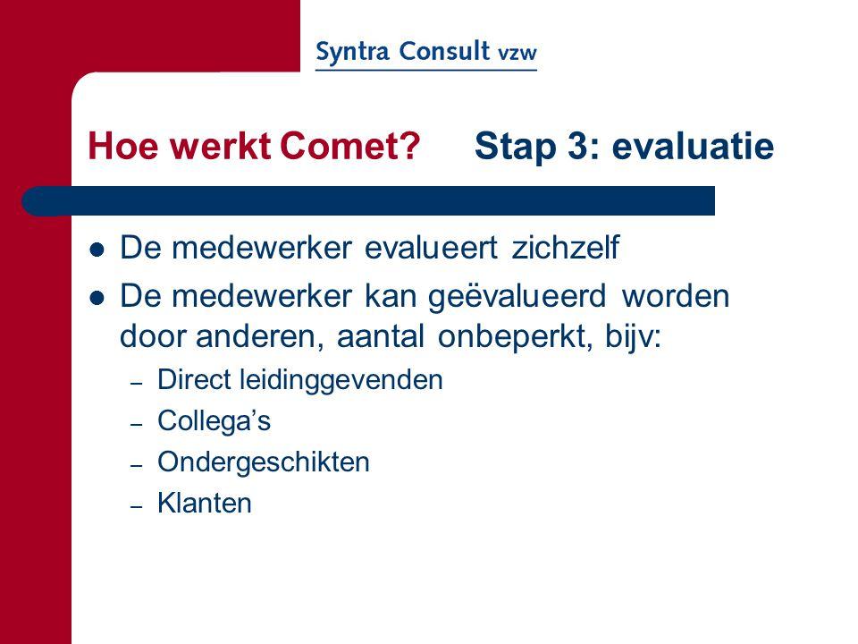 Hoe werkt Comet Stap 3: evaluatie