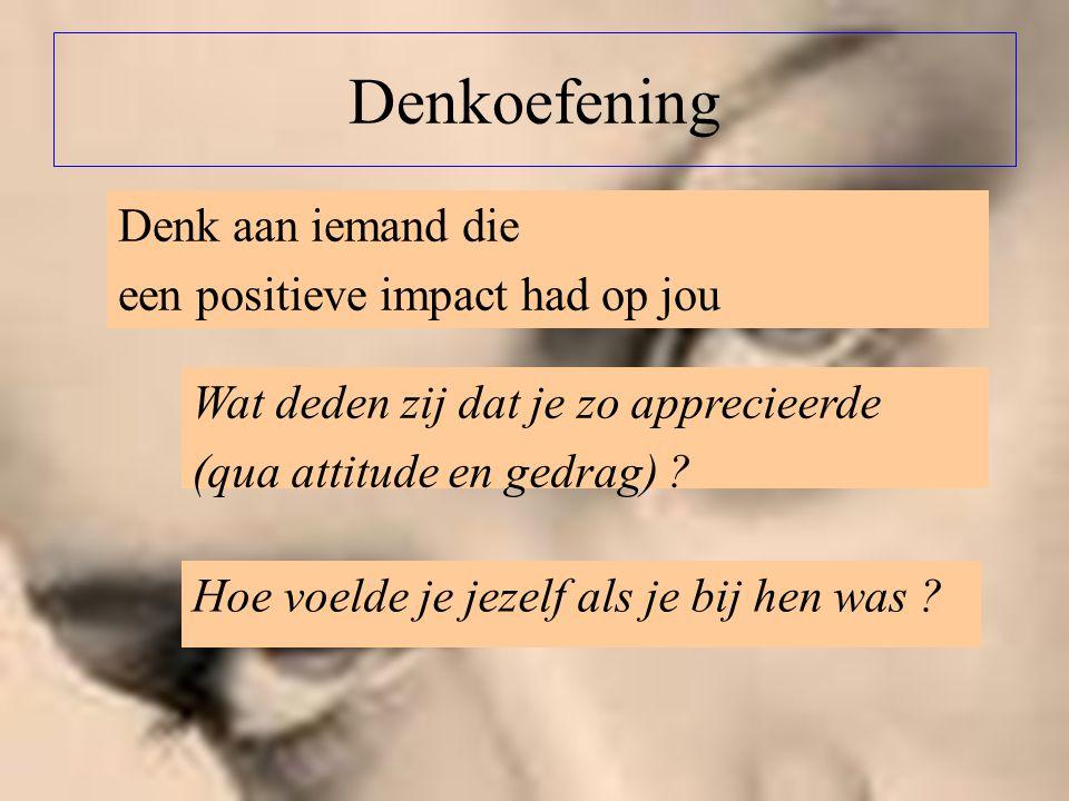 Denkoefening Denk aan iemand die een positieve impact had op jou