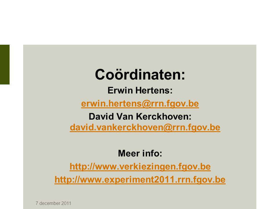 David Van Kerckhoven: david.vankerckhoven@rrn.fgov.be