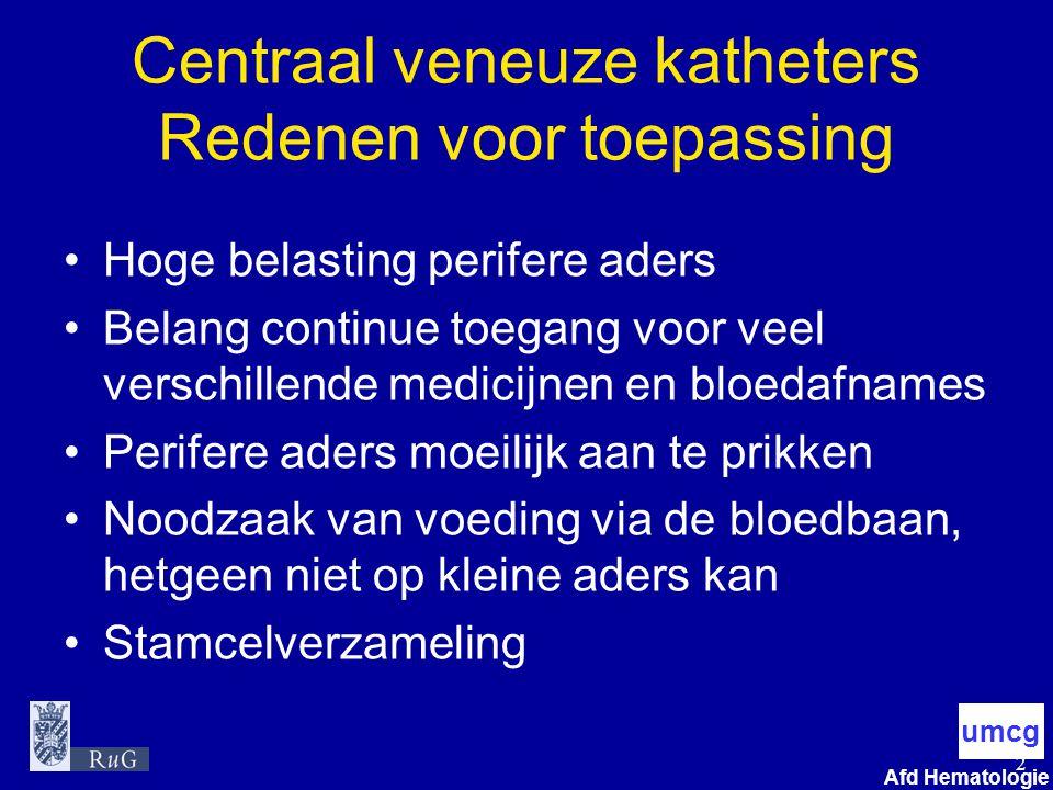 Centraal veneuze katheters Redenen voor toepassing