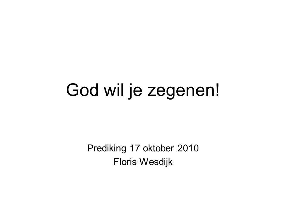 Prediking 17 oktober 2010 Floris Wesdijk