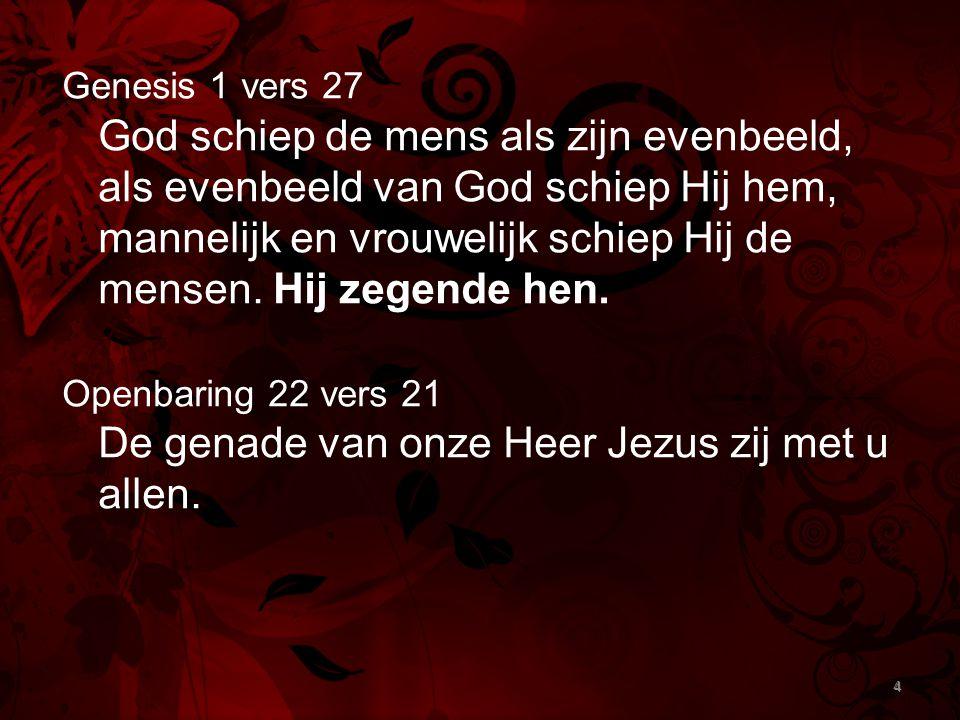 De genade van onze Heer Jezus zij met u allen.