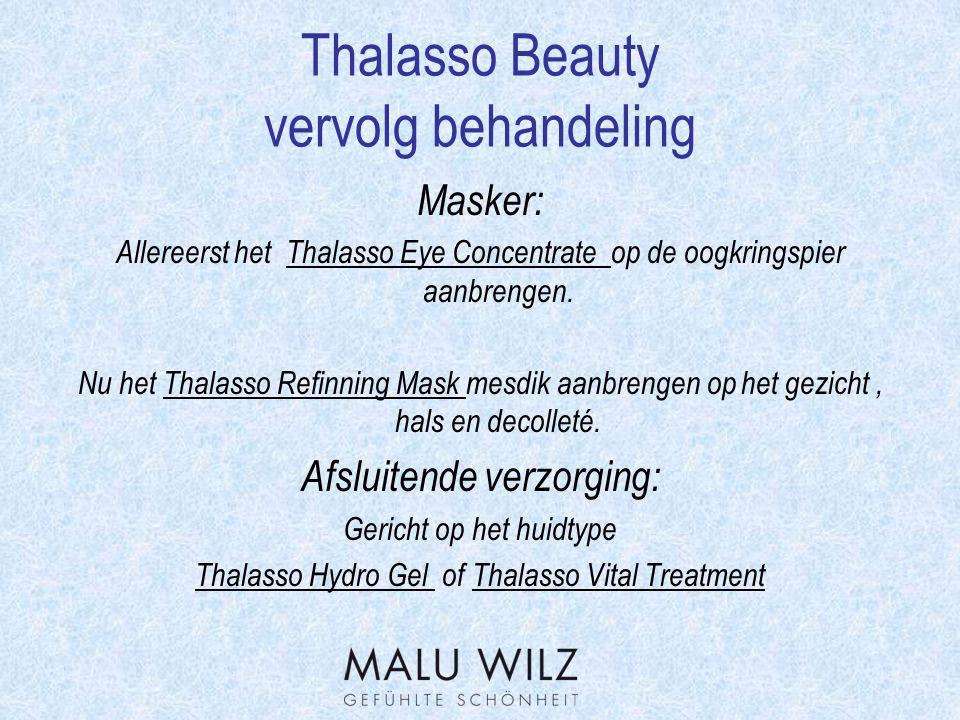 Thalasso Beauty vervolg behandeling