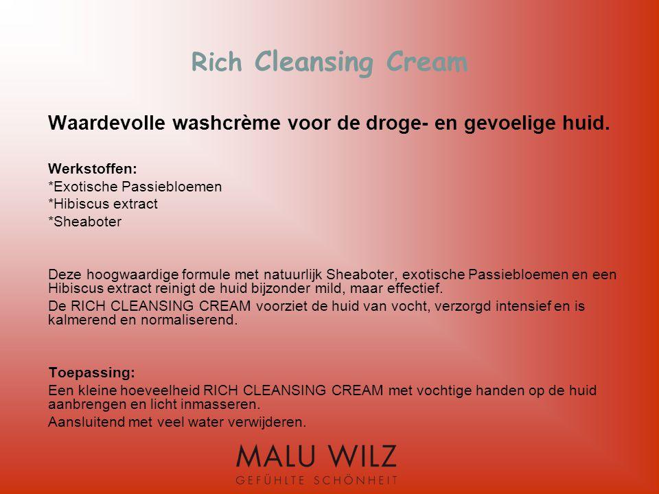 Rich Cleansing Cream Waardevolle washcrème voor de droge- en gevoelige huid. Werkstoffen: *Exotische Passiebloemen.