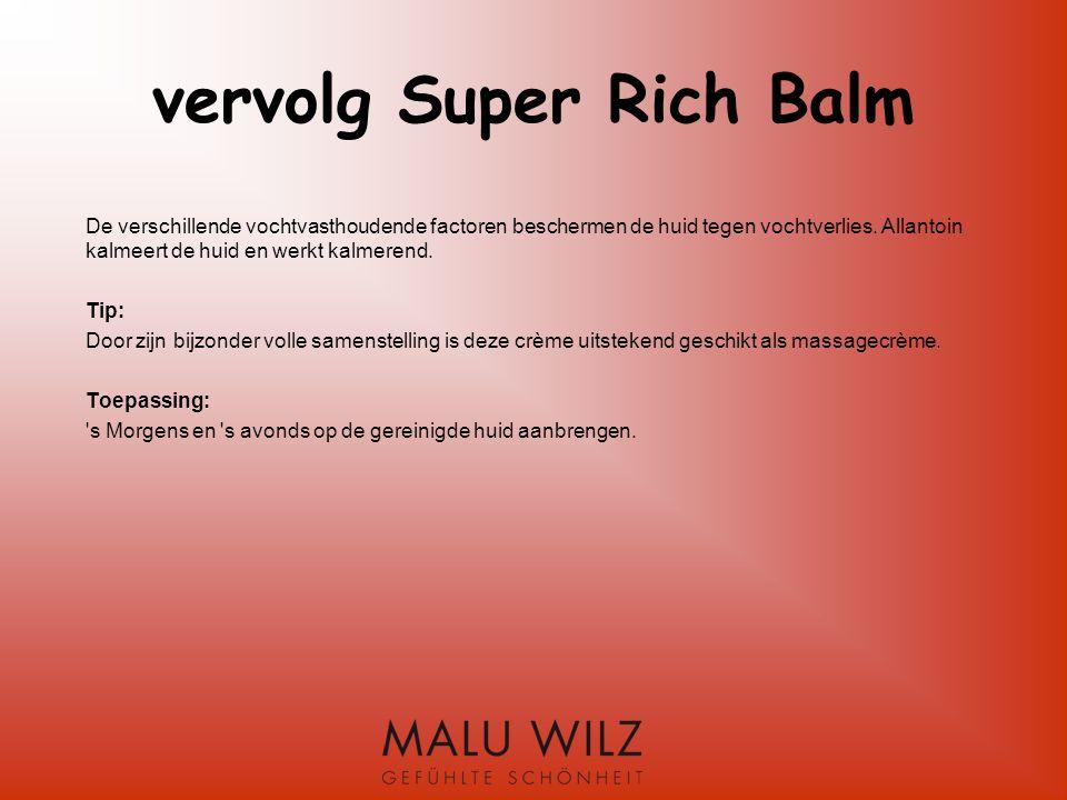 vervolg Super Rich Balm