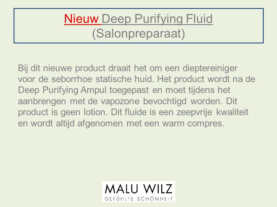 Nieuw Deep Purifying Fluid (Salonpreparaat)