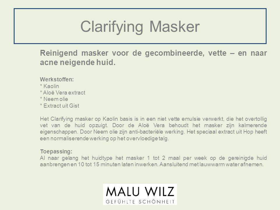 Clarifying Masker Reinigend masker voor de gecombineerde, vette – en naar acne neigende huid. Werkstoffen: