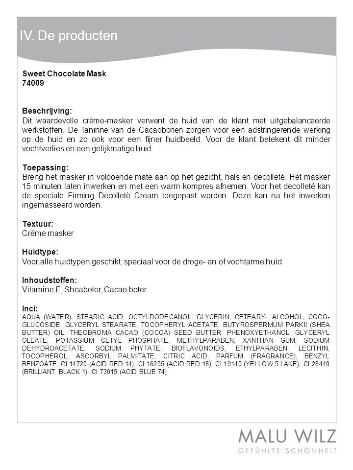 IV. De producten Sweet Chocolate Mask 74009 Beschrijving: