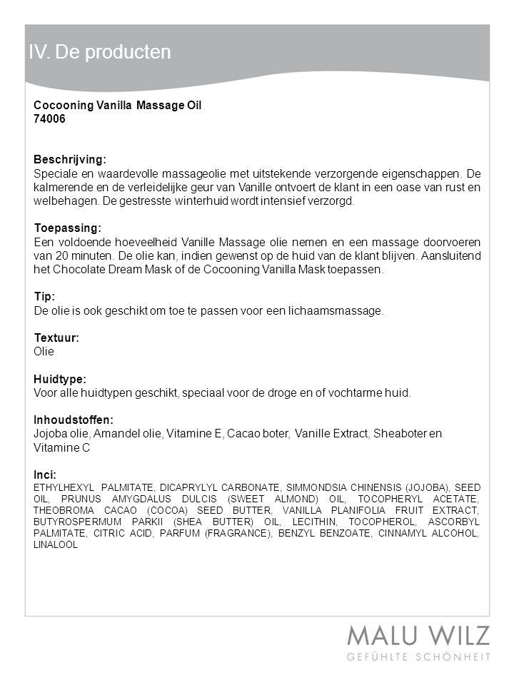 IV. De producten Cocooning Vanilla Massage Oil 74006 Beschrijving:
