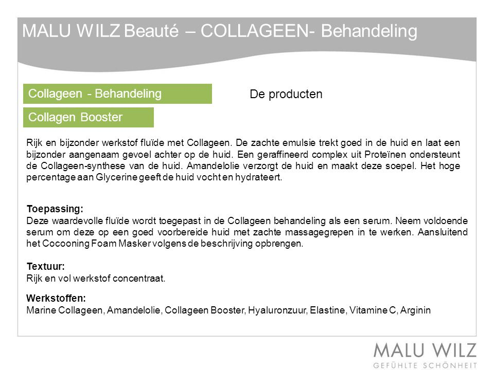 MALU WILZ Beauté – COLLAGEEN- Behandeling