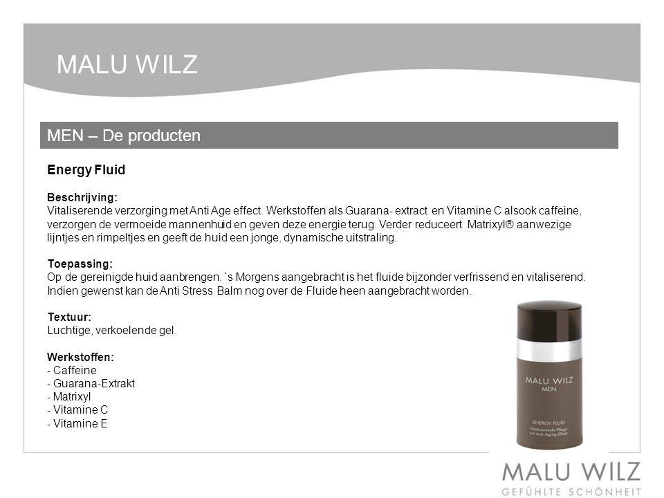 MALU WILZ MEN – De producten Energy Fluid Beschrijving:
