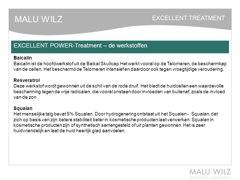 MALU WILZ EXCELLENT POWER-Treatment – de werkstoffen
