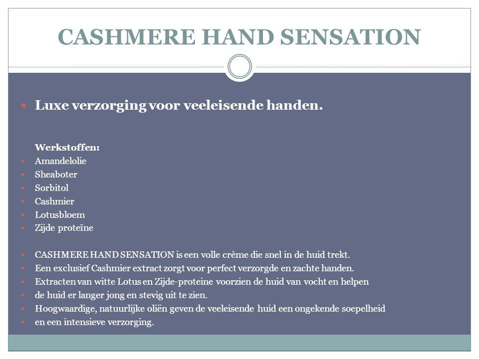 CASHMERE HAND SENSATION
