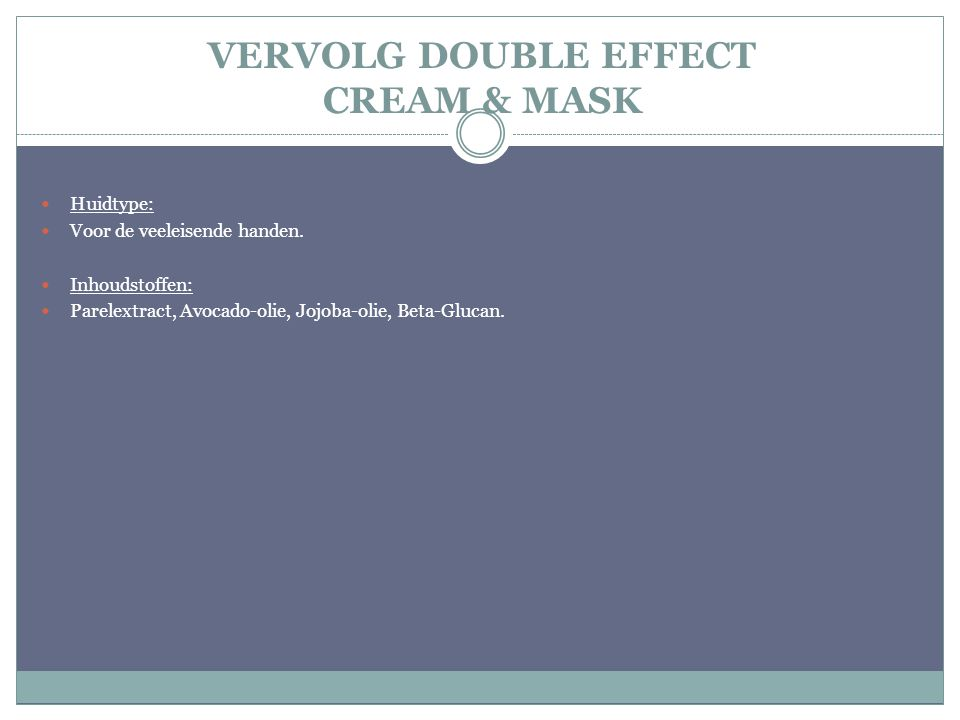 VERVOLG DOUBLE EFFECT CREAM & MASK