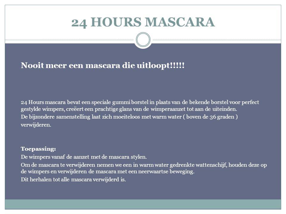 24 HOURS MASCARA Nooit meer een mascara die uitloopt!!!!!