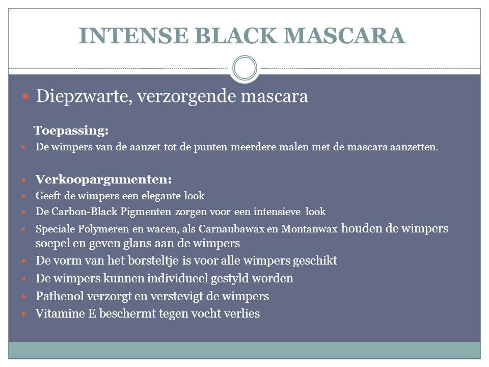 INTENSE BLACK MASCARA Diepzwarte, verzorgende mascara Toepassing: