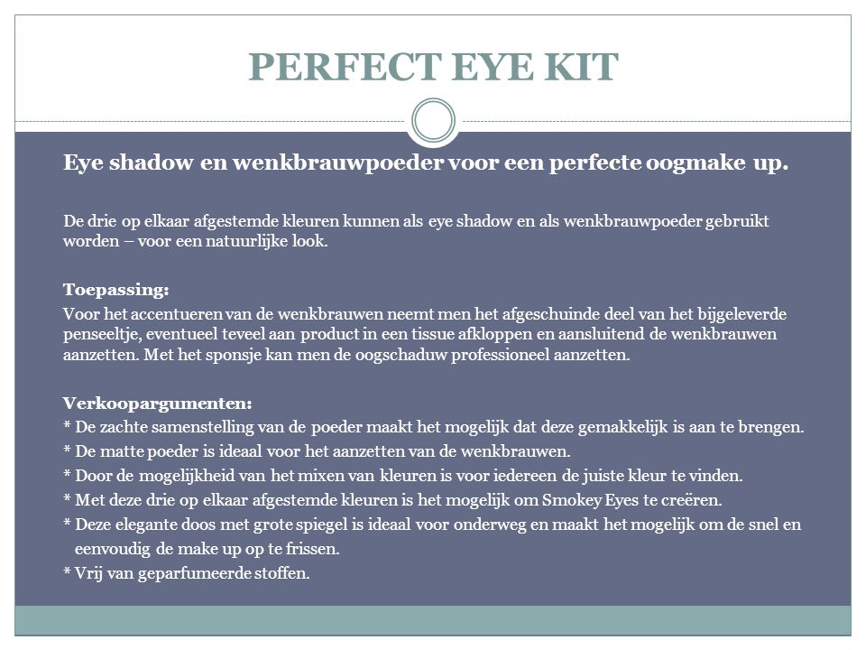 PERFECT EYE KIT Eye shadow en wenkbrauwpoeder voor een perfecte oogmake up.