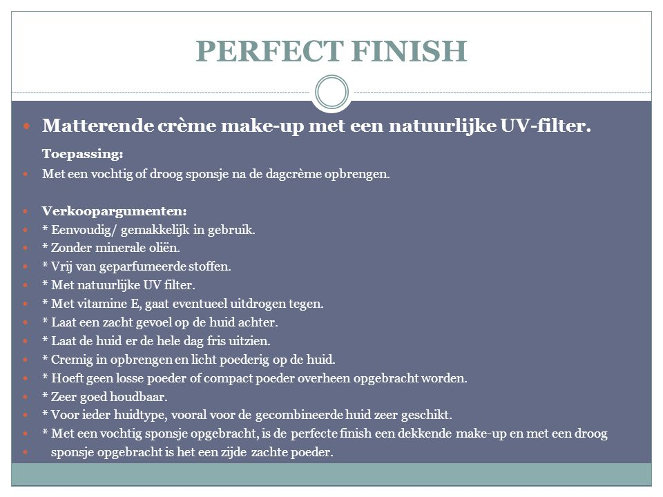 PERFECT FINISH Matterende crème make-up met een natuurlijke UV-filter.