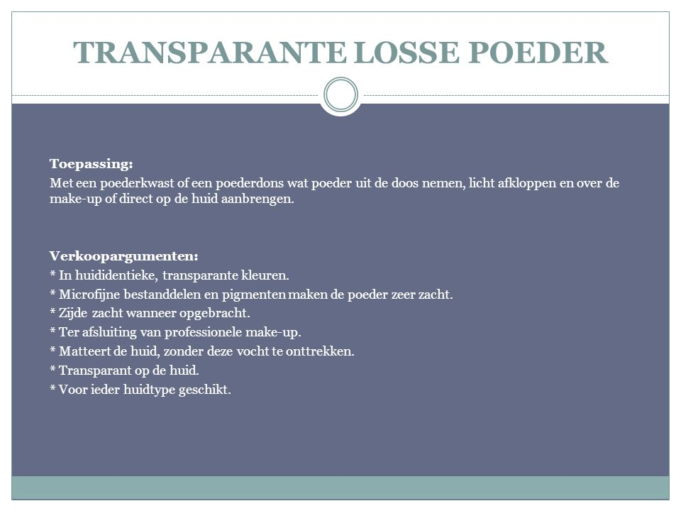 TRANSPARANTE LOSSE POEDER