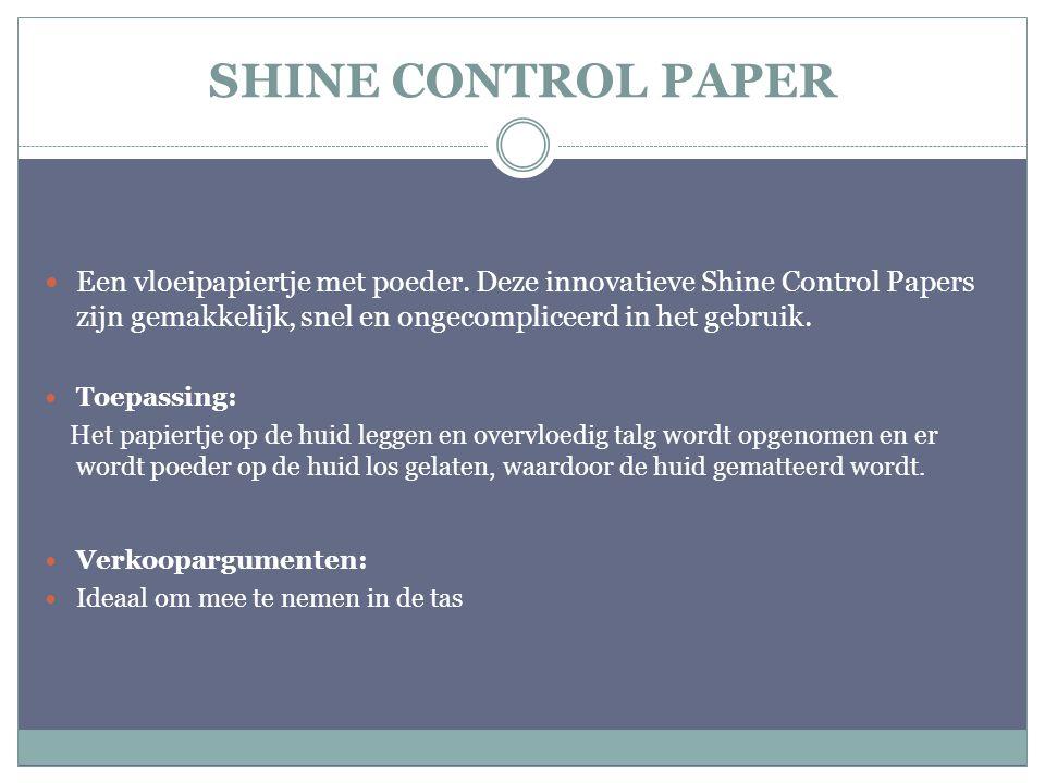 SHINE CONTROL PAPER Een vloeipapiertje met poeder. Deze innovatieve Shine Control Papers zijn gemakkelijk, snel en ongecompliceerd in het gebruik.