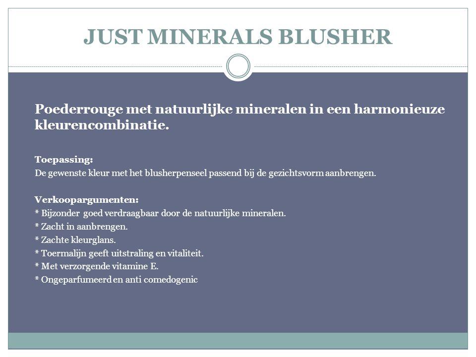 JUST MINERALS BLUSHER Poederrouge met natuurlijke mineralen in een harmonieuze kleurencombinatie. Toepassing: