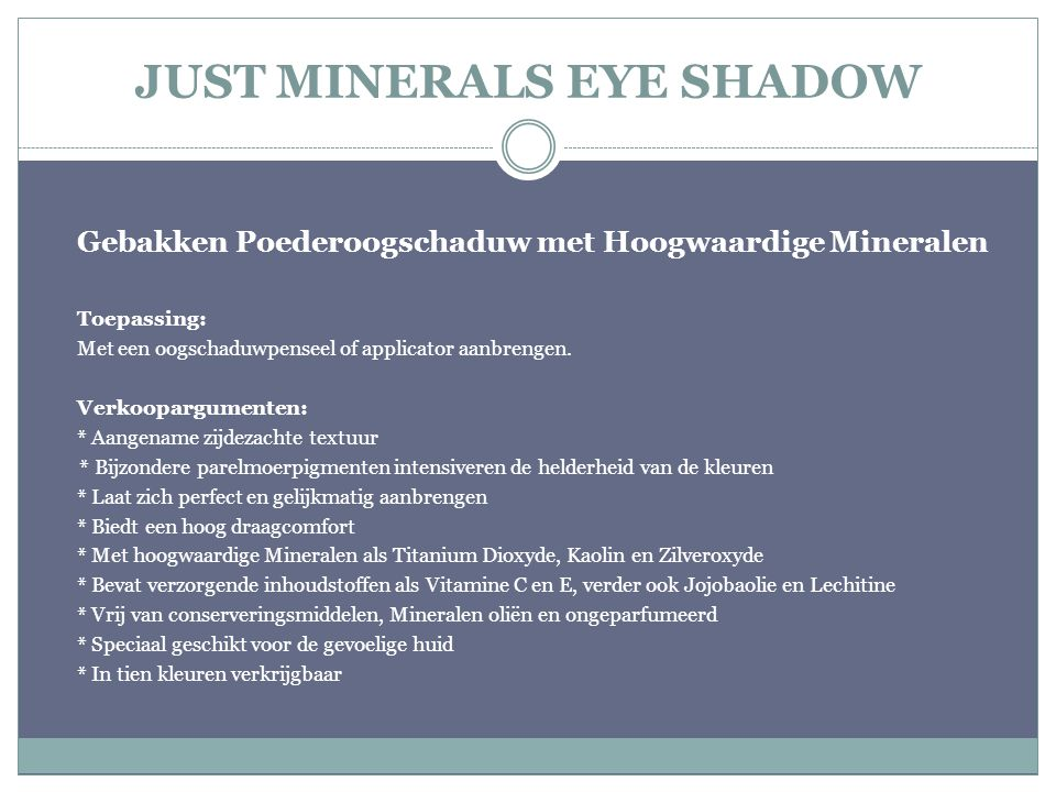 JUST MINERALS EYE SHADOW