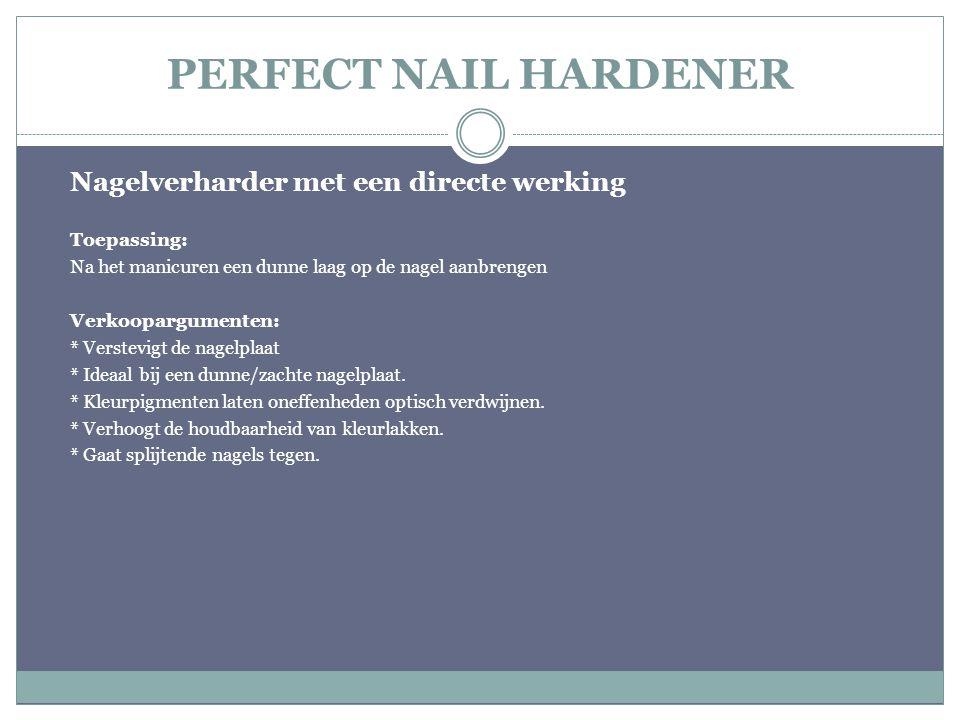 PERFECT NAIL HARDENER Nagelverharder met een directe werking